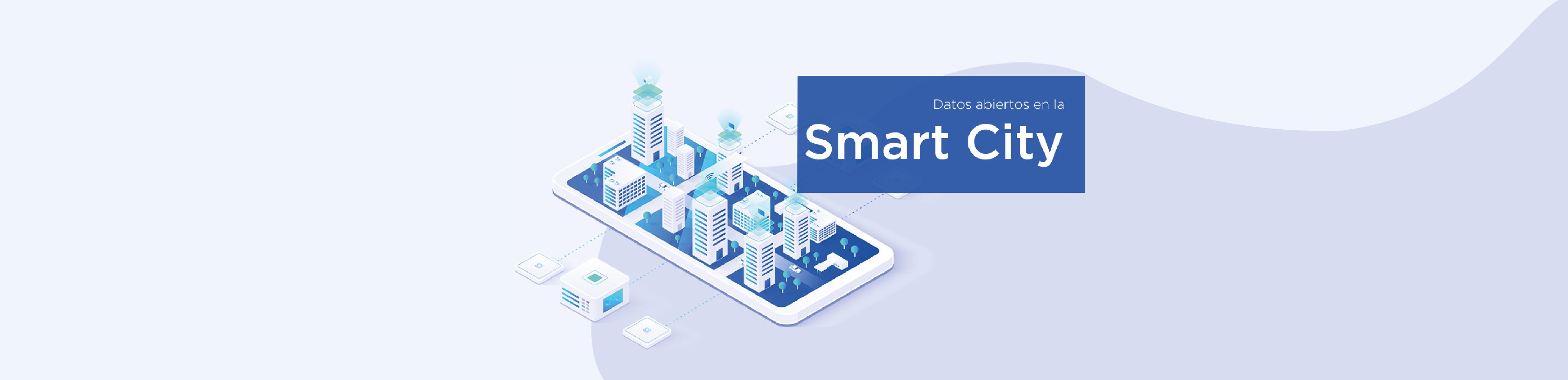 Datos abiertos en la Smart City