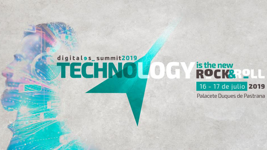 DigitalES Summit 2019: Madrid, 16-17 de julio