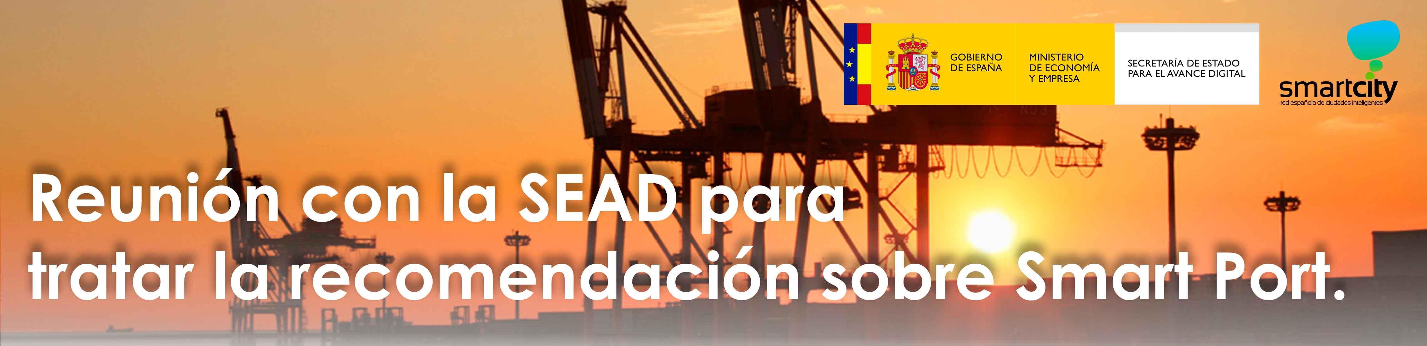 Reunión con la SEAD para tratar la recomendación sobre Smart Port