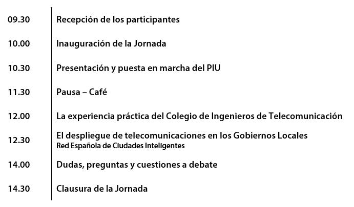 """Programa de la jornada """"PIU y Planes de Despliegue de Telecomunicaciones"""