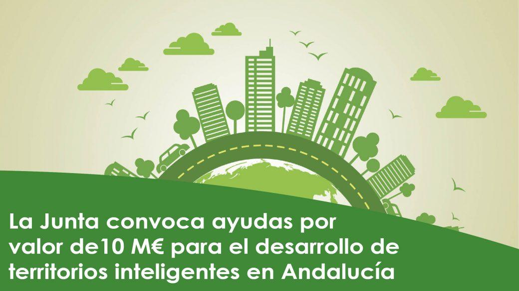 Convocadas ayudas por valor de 10M€  para el desarrollo de territorios inteligentes en Andalucía