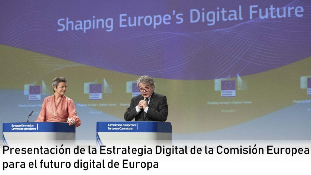 La Comisión Europea presenta su Estrategia Digital para Europa