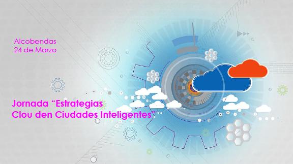 """Se aplaza la Jornada """"Estrategias Cloud en Ciudades Inteligentes"""""""